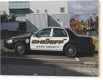 The Napa County Sheriff Car In Napa California Wine Country Wood Print by Wingsdomain Art and Photography