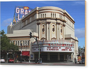 Wood Print featuring the photograph The Old Grand Lake Theatre . Oakland California . 7d13474 by Wingsdomain Art and Photography