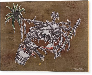 The One Who Escapes The Bucket Often Toasts With The Wicked Wood Print by Tai Taeoalii