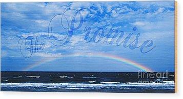 The Promise Wood Print by Linda Mesibov