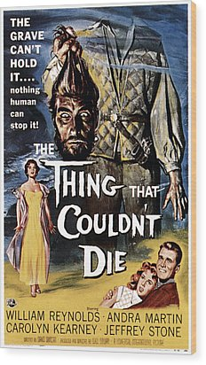 The Thing That Couldnt Die, 1958 Wood Print by Everett