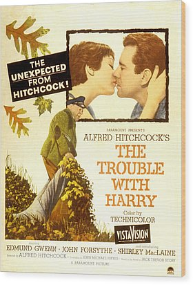 The Trouble With Harry, Shirley Wood Print by Everett
