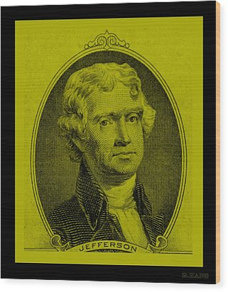 Thomas Jefferson In Yellow Wood Print by Rob Hans