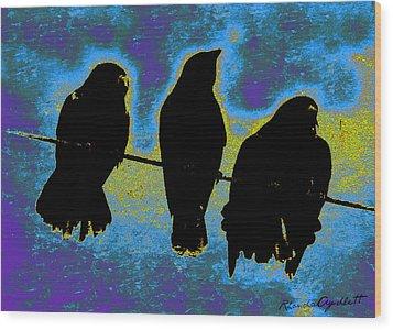 Wood Print featuring the mixed media Three Crows by YoMamaBird Rhonda