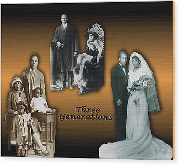 Three Generations Wood Print by Terry Wallace