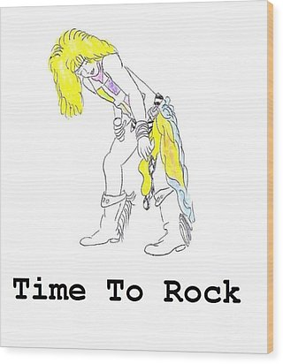 Time To Rock Wood Print by Jeannie Atwater Jordan Allen