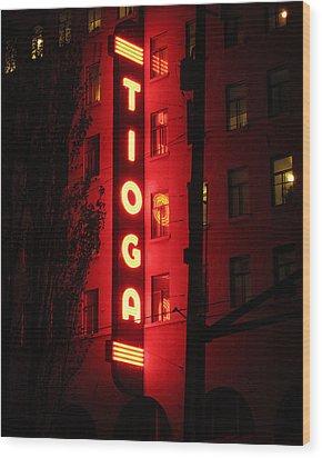 Tioga Hotel In Coos Bay Oregon Wood Print by Gary Rifkin