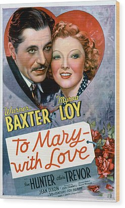 To Mary-with Love, Warner Baxter, Myrna Wood Print by Everett