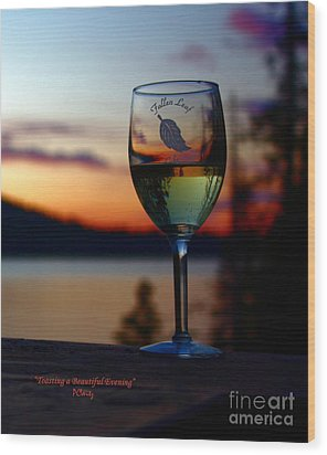 Toasting A Beautiful Evening Wood Print by Patrick Witz