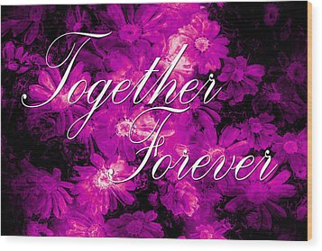 Together Forever Wood Print by Phill Petrovic