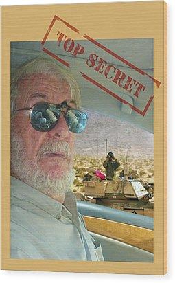 Top Secret Wood Print by Larry Mulvehill