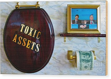 Toxic Assets Wood Print by Dawn Graham