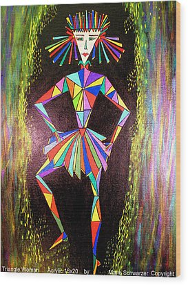 Wood Print featuring the painting Triangle Woman by Marie Schwarzer