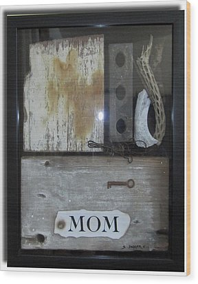Tribute To Mom Wood Print by Snake Jagger