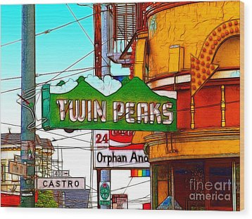 Twin Peaks Bar In San Francisco Wood Print by Wingsdomain Art and Photography