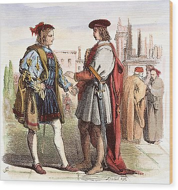 Two Gentlemen Of Verona Wood Print by Granger