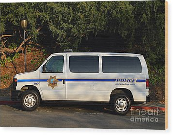 Uc Berkeley Campus Police Van  . 7d10180 Wood Print by Wingsdomain Art and Photography