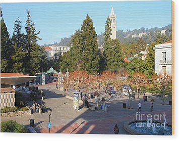 Uc Berkeley . Sproul Hall . Sproul Plaza . Sather Gate And Sather Tower Campanile . 7d10016 Wood Print by Wingsdomain Art and Photography