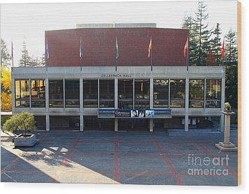 Uc Berkeley . Zellerbach Hall . 7d10012 Wood Print by Wingsdomain Art and Photography