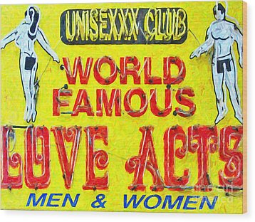 Unisexxx Club Wood Print by Wingsdomain Art and Photography