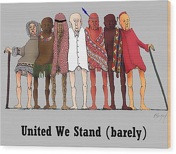 United We Stand Wood Print by R  Allen Swezey