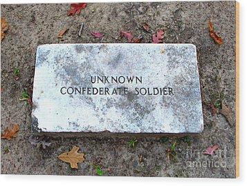 Unknown Confederate Soldier Wood Print by Renee Trenholm