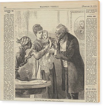 Vaccinating The Baby Against Smallpox Wood Print by Everett