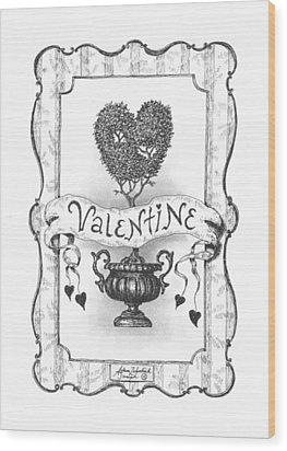 Valentine Wood Print by Adam Zebediah Joseph
