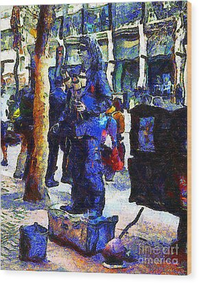 Van Gogh Is Captivated By A San Francisco Street Performer . 7d7246 Wood Print by Wingsdomain Art and Photography