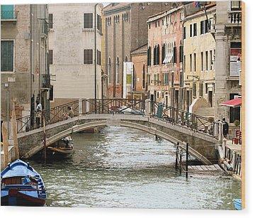 Venice Venezia Venetian Bridge Wood Print