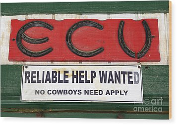 Vintage Sign For Cowboys Wood Print by Bob Christopher