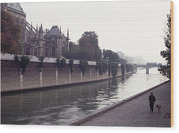 Wood Print featuring the photograph Walking The Dog Along The Seine by Tom Wurl