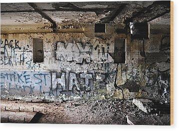 Wall Of Hate Wood Print