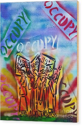We Occupy Wood Print by Tony B Conscious