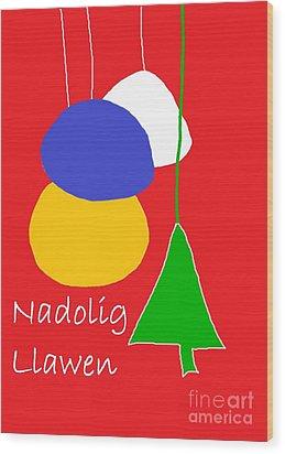 Wood Print featuring the digital art Welsh Christmas Card by Barbara Moignard