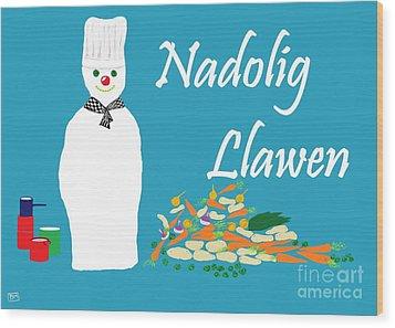 Wood Print featuring the digital art Welsh Snowman Chef by Barbara Moignard