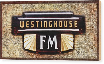 Westinghouse Fm Logo Wood Print by Andee Design