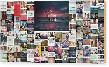 What Is Life To You Wood Print by Holley Jacobs