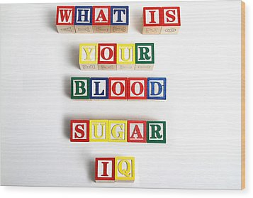 What Is Your Blood Sugar Iq Wood Print by Photo Researchers