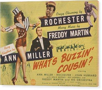 Whats Buzzin, Cousin, Ann Miller Wood Print by Everett