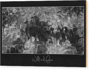 Wood Print featuring the digital art Wild And Free by Kim Redd