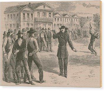 Wild Bill Hickok Was A Gunfighter Wood Print by Everett