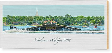 Windermere Wakefest Wood Print