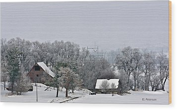 Wood Print featuring the photograph Winter On The Farm by Edward Peterson