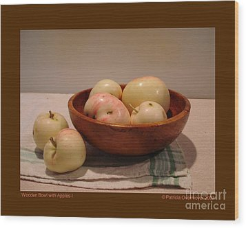 Wooden Bowl With Apples-i Wood Print by Patricia Overmoyer