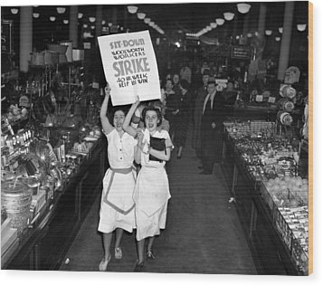 Woolworth Workers Go On Strike In New Wood Print by Everett
