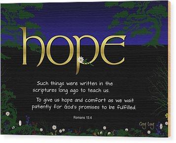 Word Of Hope Wood Print by Greg Long