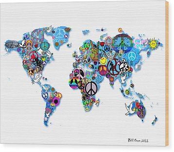 World Peace Wood Print by Bill Cannon