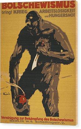 World War I, Bolshevism, German Poster Wood Print by Everett