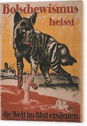 World War I, Bolshevism, Poster Shows Wood Print by Everett